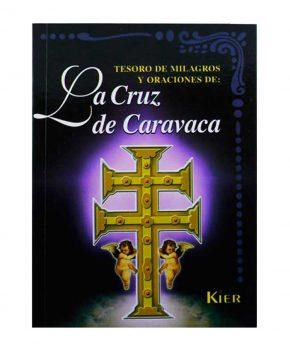 Tesoro de Milagros y Oraciones de la Cruz de Caravaca