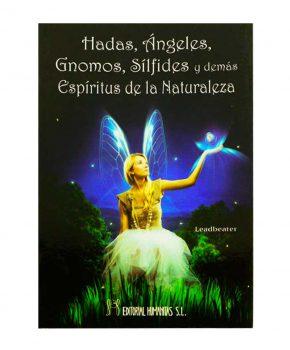Hadas, Ángeles, Gnomos, Sílfides y demás Espíritus de la Naturaleza