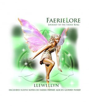 Faerie Lore - Journey to the faerie ring - Llewellyn
